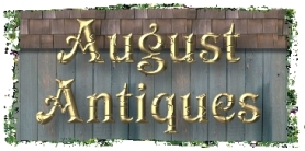 August Antiques